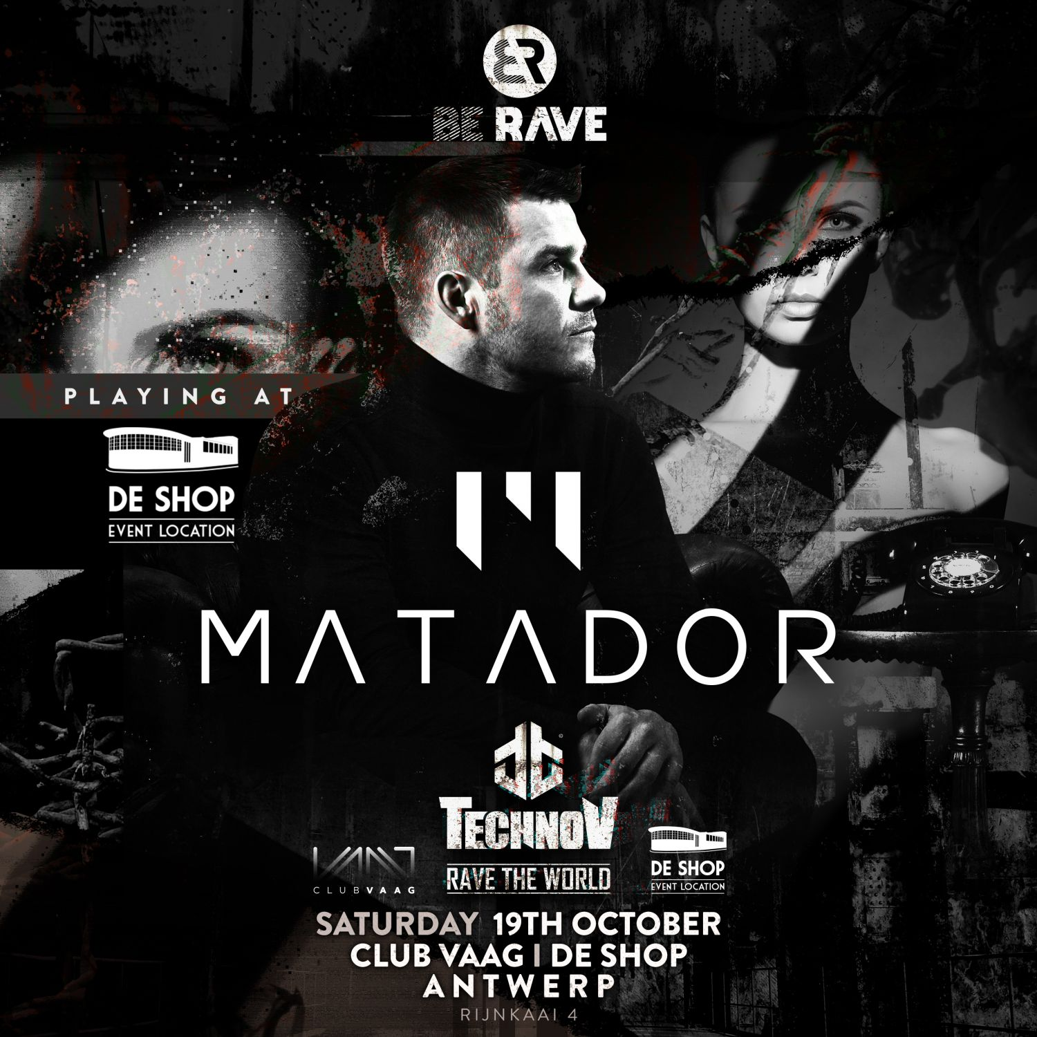 Matador at Be Rave presents TechnoV at De Shop and Club Vaag