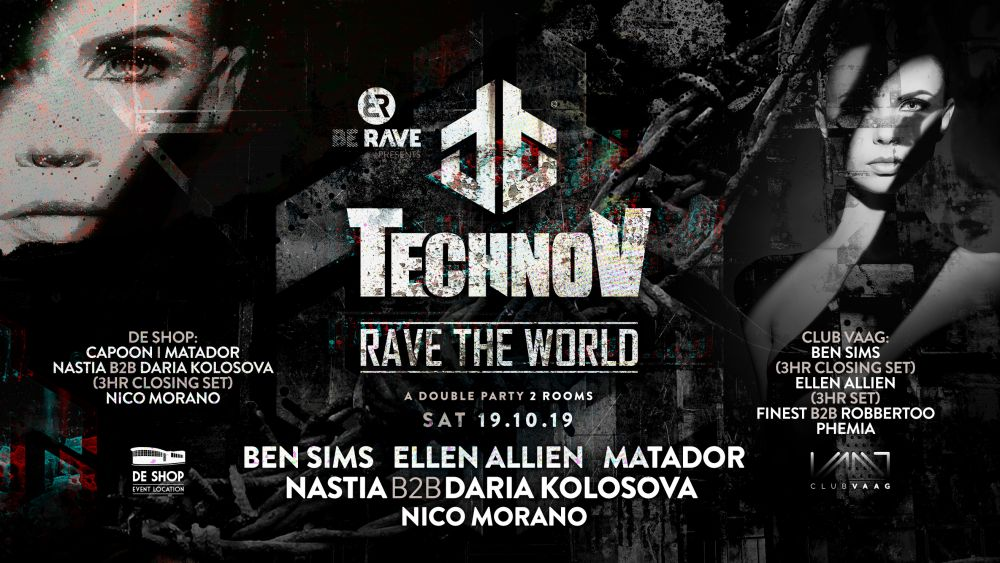 Be Rave presents TechnoV at De Shop and Club Vaag