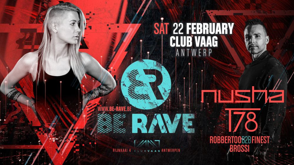 Be Rave presents Nusha and T78 at Club Vaag