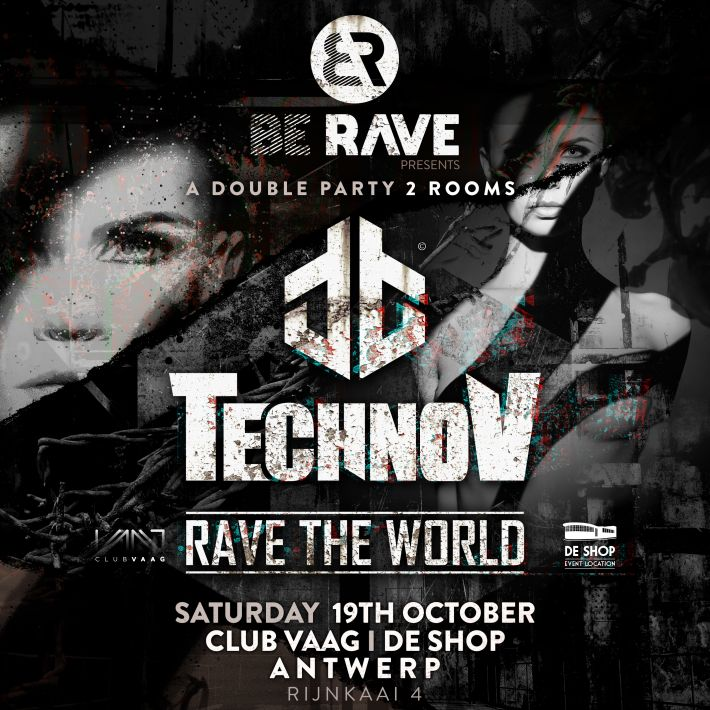 New announcement: Be Rave presents TechnoV at De Shop and Club Vaag